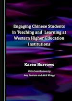 Engaging Chinese Students in Teaching and Learning at Western Higher Education Institutions af Karen Burrows