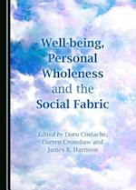Well-Being, Personal Wholeness and the Social Fabric