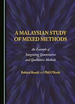 A Malaysian Study of Mixed Methods