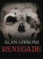 Renegade af Alan Gibbons