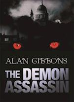 The Demon Assassin af Alan Gibbons