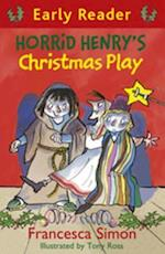 Horrid Henry Early Reader: Horrid Henry's Christmas Play