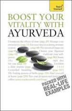 Boost Your Vitality With Ayurveda: Teach Yourself
