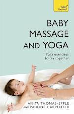 Baby Massage and Yoga (Teach Yourself - General)
