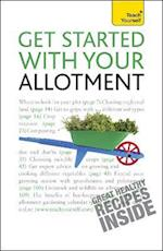 Get Started with Your Allotment (Teach Yourself - General)
