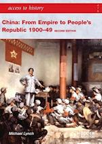 Access to History: China: from Empire to People's Republic 1900-49 Second Edition (Access to History)