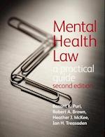 Mental Health Law: A Practical Guide af Robert Brown, Heather McKee, Basant K Puri