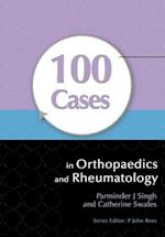 100 Cases in Orthopaedics and Rheumatology (100 Cases, nr. 10)