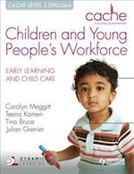 CACHE Level 3 Children and Young People's Workforce Diploma af Tina Bruce, Carolyn Meggitt, Julian Grenier