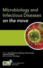 Microbiology and Infectious Diseases on the Move af Thomas Locke, Rory MacKinnon, Sally Keat