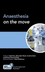 Anaesthesia on the Move af Sally Keat, Sarah Lanham, Simon Bate