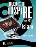 Religions to InspiRE for KS3: Islam Pupil's Book (INSP)