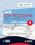 OCR Text Processing (Business Professional) Level 3 Book 1            Text Production, Word Processing and Audio Transcription