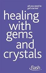 Healing with Gems and Crystals: Flash (Flash!)