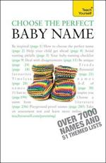Choose the Perfect Baby Name: Teach Yourself (Teach Yourself)