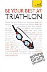 Be Your Best At Triathlon: Teach Yourself (Teach Yourself)
