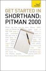 Get Started In Shorthand Pitman 2000: Teach Yourself (Teach Yourself)