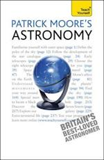 Patrick Moore's Astronomy: Teach Yourself (Teach Yourself)