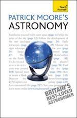 Patrick Moore's Astronomy: Teach Yourself (Teach Yourself)