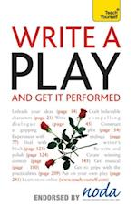 Write A Play And Get It Performed: Teach Yourself (Teach Yourself)