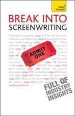 Break into Screenwriting: Teach Yourself (Teach Yourself)