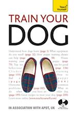 Train Your Dog: Teach Yourself (Teach Yourself)