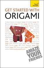 Get Started with Origami: Teach Yourself (Teach Yourself)
