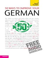 50 Ways to Improve your German: Teach Yourself (Teach Yourself)