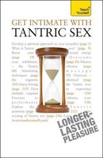 Get Intimate with Tantric Sex: Teach Yourself (Teach Yourself)