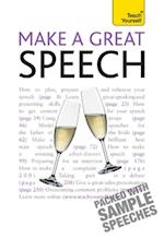 Make a Great Speech: Teach Yourself (Teach Yourself)