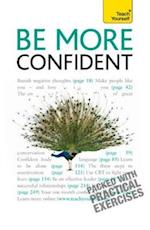 Be More Confident: Teach Yourself (Teach Yourself)