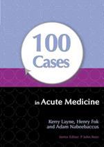 100 Cases in Acute Medicine (100 Cases, nr. 11)