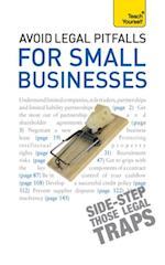 Avoid Legal Pitfalls for Small Businesses: Teach Yourself (Teach Yourself)