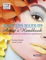 The Hair and Make-up Artist's Handbook                                A Complete Guide for Professional Qualifications