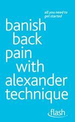 Banish Back Pain with Alexander Technique: Flash af Richard Craze