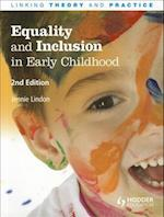Equality and Inclusion in Early Childhood (Linking Theory and Practice)