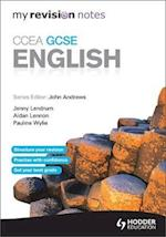 My Revision Notes: CCEA GCSE English Revision af Aidan Lennon, Jenny Lendrum, Jenny McConnell