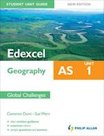 Edexcel AS Geography Student Unit Guide: Unit 1 New Edition Global Challenges af Sue Warn, Cameron Dunn