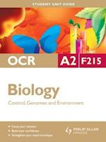OCR A2 Biology Student Unit Guide: Unit F215 Control, Genomes and Environment af Richard Fosbery