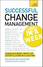 Change Management in a Week (Teach Yourself General Reference)
