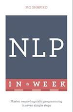 Neuro-Linguistic Programming in a Week: Teach Yourself (Teach Yourself)