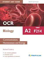 OCR A2 Biology Student Unit Guide: Unit F214 Communication, Homeostasis and Energy af Richard Fosbery