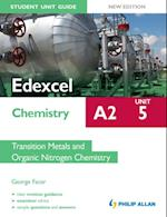 Edexcel A2 Chemistry Student Unit Guide (New Edition): Unit 5 Transition Metals and Organic Nitrogen Chemistry af George Facer