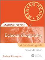Making Sense of Echocardiography (Making Sense of)