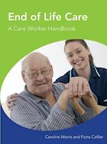 End of Life Care A Care Worker Handbook (Eurostars)