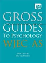 Gross Guides to Psychology: WJEC AS af John Griffin, Richard Gross