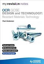 My Revision Notes: OCR GCSE Design and Technology: Resistant Materials Technology af Paul Anderson