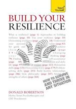 Build Your Resilience: Teach Yourself                                            How to Survive and Thrive in Any Situation af Donald Robertson