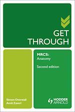 Get Through MRCS: Anatomy (Get Through)