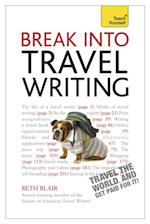 Break Into Travel Writing: Teach Yourself Ebook Epub af Beth Blair